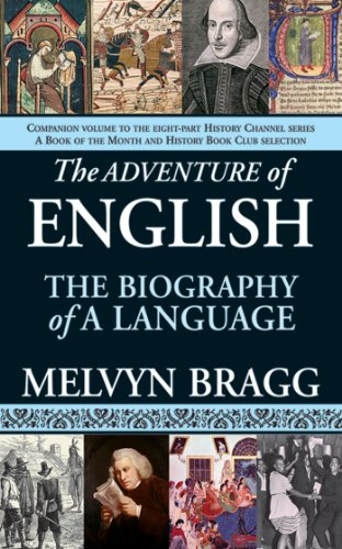 The Adventure of English: The Biography of a Language cover