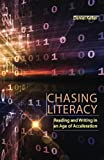 Chasing Literacy 1st Edition