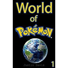 Darkness Evolved: An Illustrated Pokemon Series (World of Pokemon Book 1)