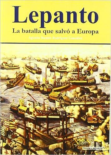 Lepanto, 1º + 2ª Edición: Amazon.es: Rodríguez, Ramón: Libros