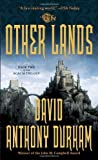 The Other Lands, David Anthony Durham, 0307386767