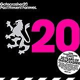 Gatecrasher 20-Past Present Future