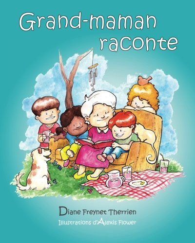 Grand-maman raconte (French Edition)