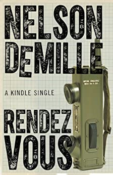 Rendezvous (Kindle Single) by [DeMille, Nelson]