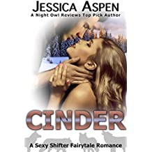 CINDER: A Sexy Shifter Fairytale Romance (Sexy Shifter Fairytale Romances Book 6)