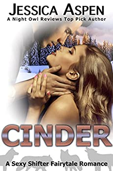 CINDER: A Sexy Shifter Fairytale Romance (Sexy Shifter Fairytale Romances Book 6) by [Aspen, Jessica]
