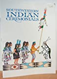 Southwestern Indian Ceremonials, Bahti, Tom and Bahti, Mark, 0916122026