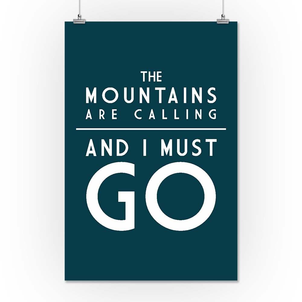 16x24 SIGNED Print Master Art Print - Wall Decor Poster Simply Said 78561 The Mountains Are Calling