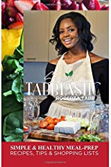 Simply Tabbtastic: Easy Meal Prep and tips Paperback