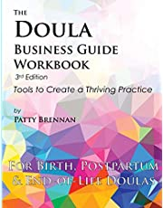 The Doula Business Guide Workbook: Tools to Create a Thriving Practice