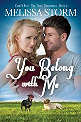 You Belong with Me (Cupid's Bow: The Third Generation Book 2)