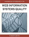 Handbook of Research on Web Information Systems Quality, Mario Piattini and Coral Calero Munoz, 1599048477