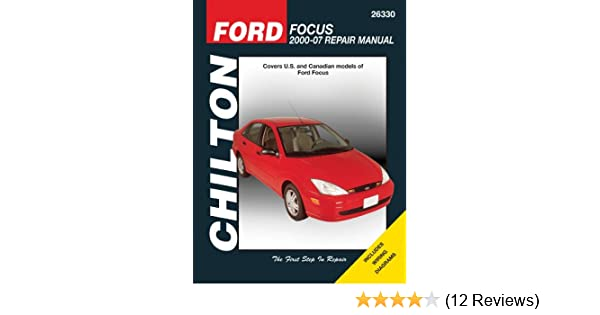 Ford focus 2000 2007 chiltons total car care repair manual ford focus 2000 2007 chiltons total car care repair manual chilton 9781563927850 amazon books fandeluxe Image collections