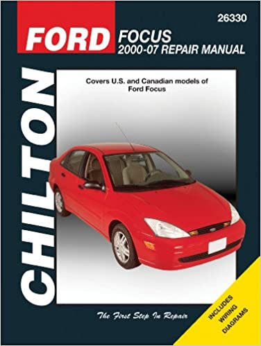 Ford focus 2000 2007 chiltons total car care repair manual ford focus 2000 2007 chiltons total car care repair manual 1st edition fandeluxe Image collections