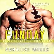 Sunday Funday: The Billionaires Temptations, Book 7   Annalise Wells