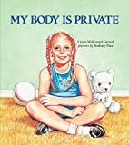 My Body Is Private (Albert Whitman Prairie Books (Paperback))