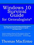 Windows 10 Survival Guide for Genealo...