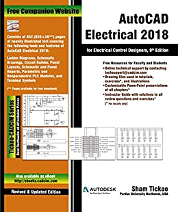 AutoCAD Electrical 2018 for Electrical Control Designers, 9th Edition by [CADCIM Technologies, Prof