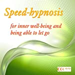 Speed-hypnosis for inner well-being and being able to let go | Michael Bauer
