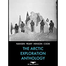 The Arctic Exploration Anthology (Bybliotech Discovery Book 2)