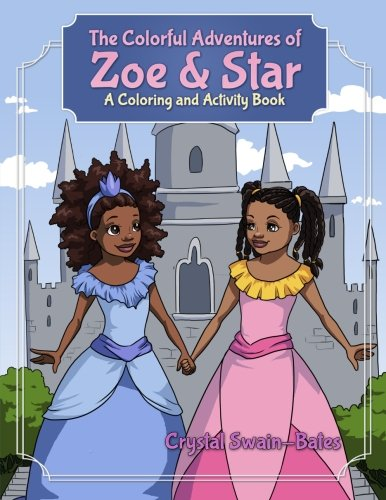 : The Colorful Adventures of Zoe & Star: An Activity and Coloring Book