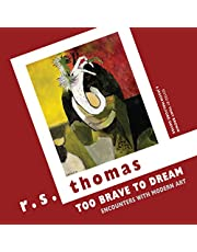 Too Brave to Dream: Encounters with Modern Art