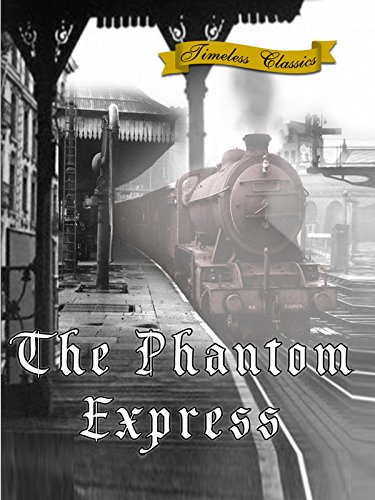 The Phantom Express (1932) - Railroad Model Roundhouse
