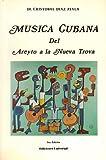 Musica Cubana del Areyto a la Neuva Trova, Cristóbal Díaz Ayala, 0897297032