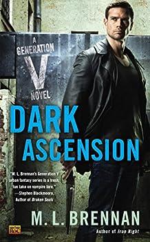 Dark Ascension by M.L. Brennan