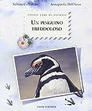 Un pinguino freddoloso