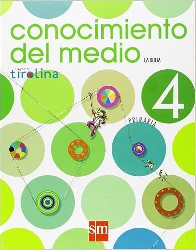 Conocimiento del medio. 4 Primaria. Proyecto Tirolina. La Rioja