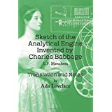 Sketch of the Analytical Engine Invented by Charles Babbage: Translation and Notes by Ada Lovelace