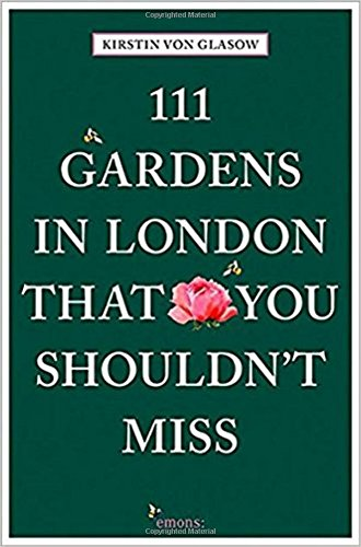 Pdf Travel 111 Gardens in London That You Shouldn't Miss