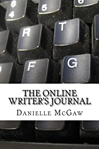 The Online Writer's Journal: A journal for online writers to track their work