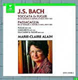 J. S. Bach: Toccata & Fugue in D minor, BWV 565 / Passacaglia in C minor, BWV 582 / Fugue in G minor, BWV 578 / Concerto in A minor, BWV 593 / Fantaisie & Fugue in G minor, BWV 542