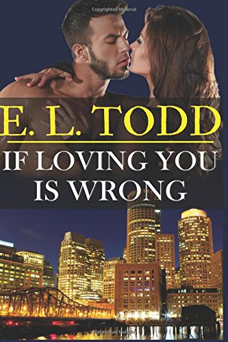 Download If Loving You Is Wrong (Forever and Ever) (Volume 2) ebook