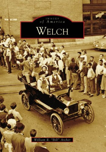 Welch (WV) (Images of America)