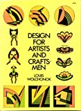 Design for Artists and Craftsmen, Louis Wolchonok, 0486202747