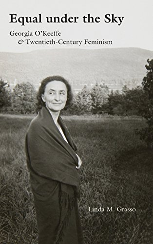Image of Equal under the Sky: Georgia O'Keeffe and Twentieth-Century Feminism