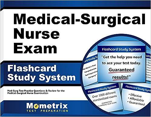 Medical-Surgical Nurse Exam Flashcard Study System: Med-Surg Test