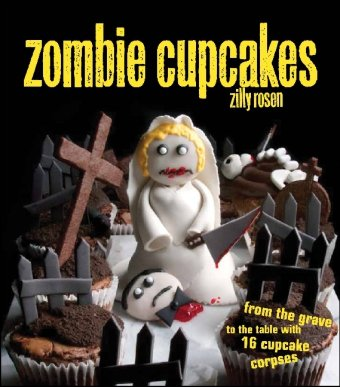Cute Halloween Cupcake Recipes (Zombie Cupcakes: From the Grave to the Table with 16 Cupcake)
