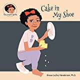img - for Cake in My Shoe (The Gracie Series) book / textbook / text book
