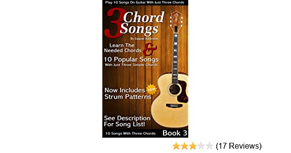 3 Chord Songs Book 3: Play 10 Songs on Guitar with 3 Chords ...