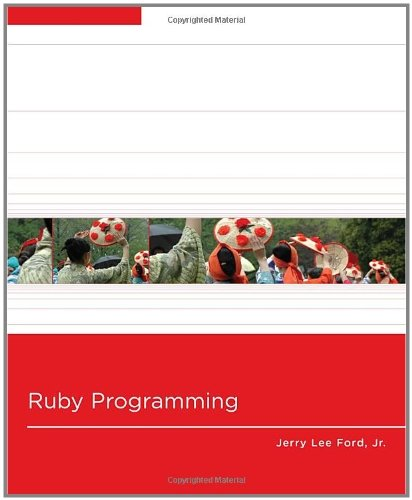 Ruby Programming by Ford, Jr. Jerry Lee [Cengage,2010] (Paperback) by Cengage,2010