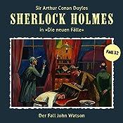 Der Fall John Watson (Sherlock Holmes - Die neuen Fälle 32) | Maureen Butcher