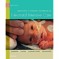 Merenstein & Gardner's Handbook of Neonatal Intensive Care - E-Book