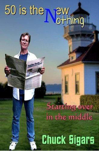 Fifty Is The New Nothing: Starting over in the middle ebook