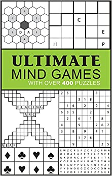 Ultimate Mind Games: With Over 400 Puzzles (Puzzle Books ...