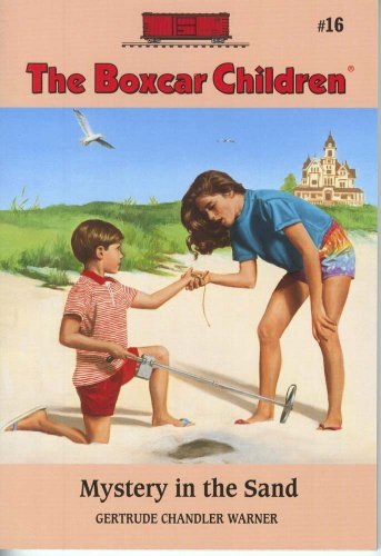 Mystery In The Sand - Book #16 of the Boxcar Children