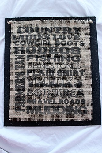 Bonfire Boot - Burlap Country Rustic Chic Wedding Sign Western Home Décor Sign : Country Ladies love cowgirl boots rodeos fishing rhinestones Plaid shirt trucks Bonfires Gravel roads mudding Farmer's tan